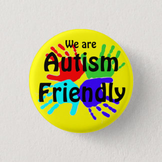 We Are Autism Friendly 3 Cm Round Badge