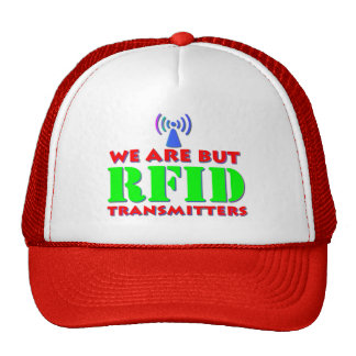 We Are But RFID Transmitters Cap