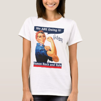 We ARE Doing it-Hillary 2016 T-Shirt