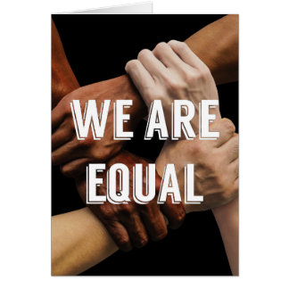 We Are Equal Card