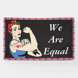 We are Equal, Womens Equality Rights Banner