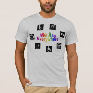 We Are Everywhere T-Shirt