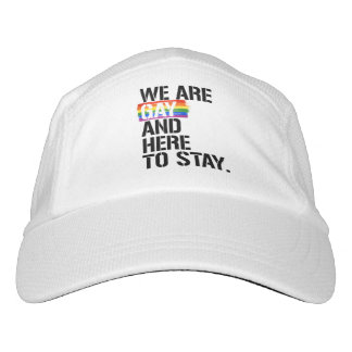 We are Gay and Here to Stay - - LGBTQ Rights - .pn Hat