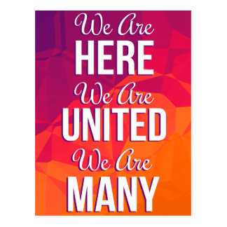 We Are Here United Many Protest Postcard