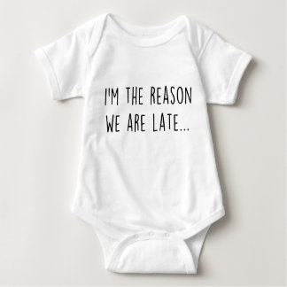 We are Late Baby Bodysuit