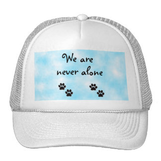 We are never alone-hat cap