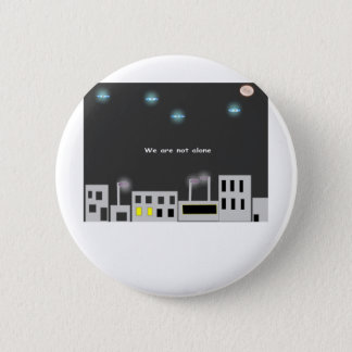 we-are-not-alone 6 cm round badge