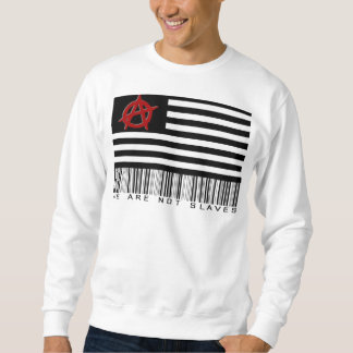 We Are Not Slave Sweatshirt