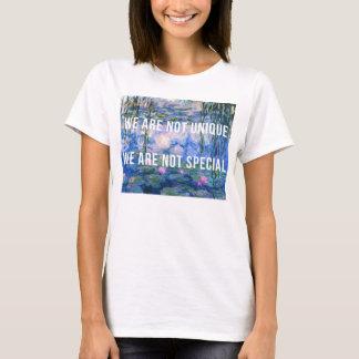 'We are not unique' Water Lilies, Claude Monet T-Shirt