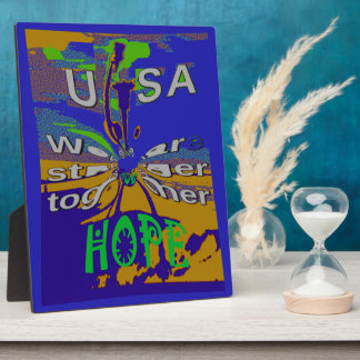 We are stronger together funny USA Hope pattern de Photo Plaques