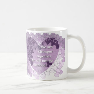 We are stronger together, we will not be silenced coffee mug