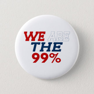 WE ARE THE 99% 6 CM ROUND BADGE