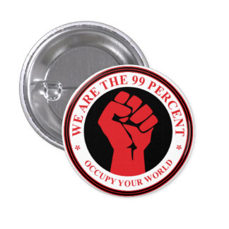 We Are The 99 Percent 3 Cm Round Badge