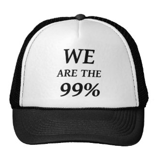 WE ARE THE 99% - SUPPORT OCCUPY WALL ST PROTESTS TRUCKER HAT