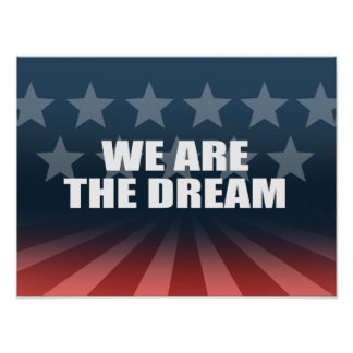 WE ARE THE DREAM POSTERS