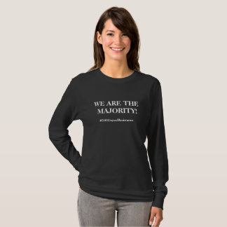 We Are The Majority #100DaysofResistance T-Shirt