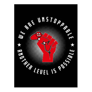 We Are Unstoppable - Another Level Is Possible Postcard