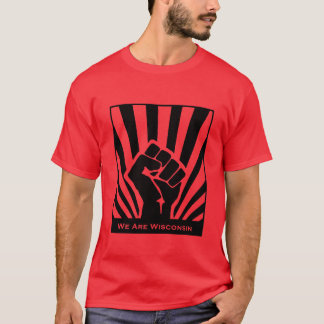 We Are Wisconsin Solidarity T-shirt - Red