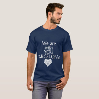 We are with you Barcelona T-Shirt