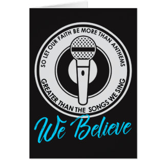 We Believe Dark Greeting Card