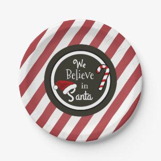 """""""We Believe In Santa"""" Christmas 7 Inch Paper Plate"""