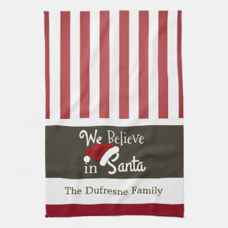 """We Believe In Santa"" Christmas Stripes Kitchen Tea Towel"