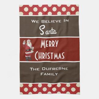 """""""We Believe In Santa"""" Personalized Christmas Tea Towel"""