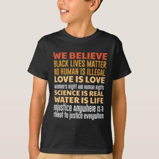 We Believe T-Shirt