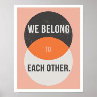 """We Belong to Each Other 11""""x14"""" Art Print"""