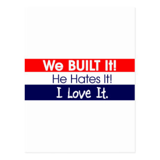 We Built It - Romney - President - No Obama Postcard
