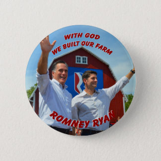 WE BUILT OUR FARM Romney Ryan Button
