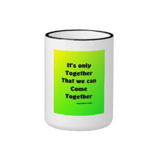 we can  come together ringer mug