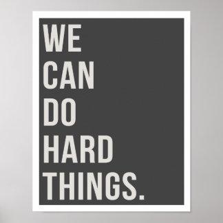 "We Can Do Hard Things 11""x14"" Art Print"