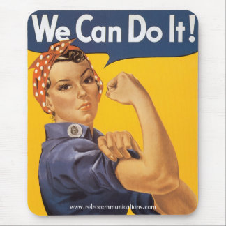 """We Can Do It"" Mouse Pad"