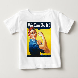 We Can Do It! Rosie the Riveter Baby T-Shirt