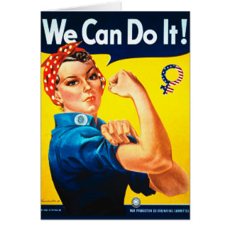 We Can Do It! Rosie the Riveter Greeting Card