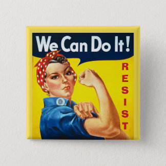 We Can Do It - Rosie the Riveter - Resist 15 Cm Square Badge