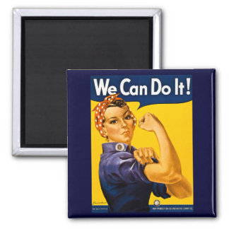We Can Do It! Rosie the Riveter Vintage WW2 Square Magnet