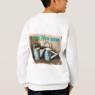 We CAN Go Green Sweatshirt
