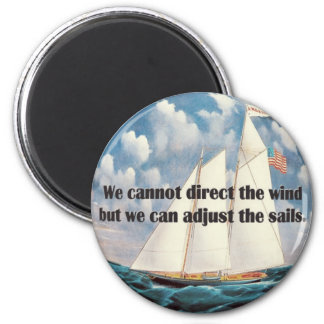 We Cannot Adjust the Wind 6 Cm Round Magnet