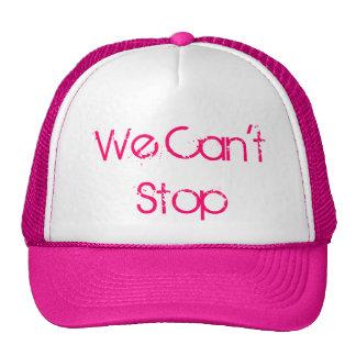 We Can't Stop Cap