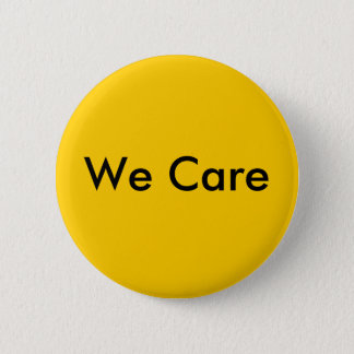 We Care 6 Cm Round Badge