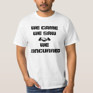 We Concur T-Shirt