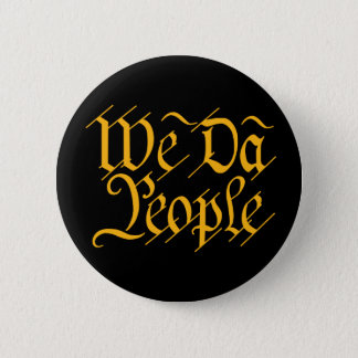 We DA People BUTTON