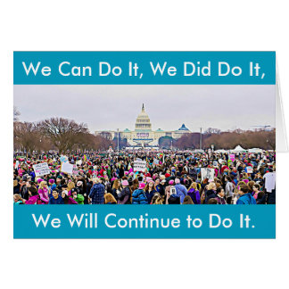 """We Did It"" Women's March Protest Card"