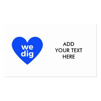 We Dig - Blue Pack Of Standard Business Cards