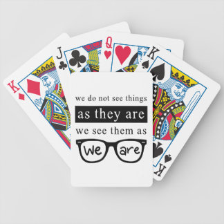 We Do Not See Things As They Are Poker Deck