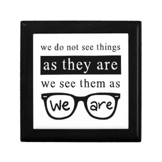 We Do Not See Things As They Are Small Square Gift Box