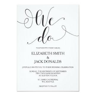 We Do Wedding Invitation Card - Calligraphy