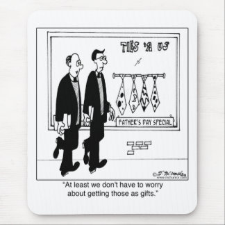 We Don t Have To Worry About Getting Ugly Ties Mouse Pads